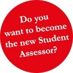 Want to become the new student assessor?